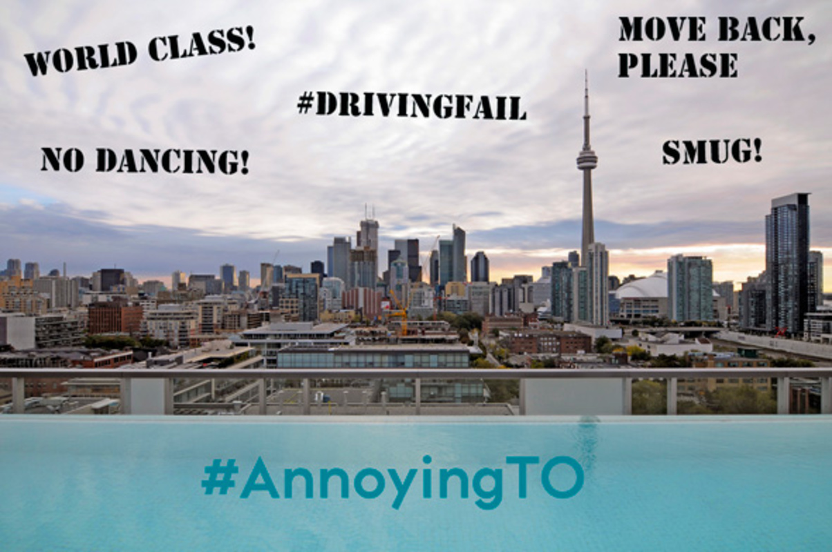 Annoying Toronto