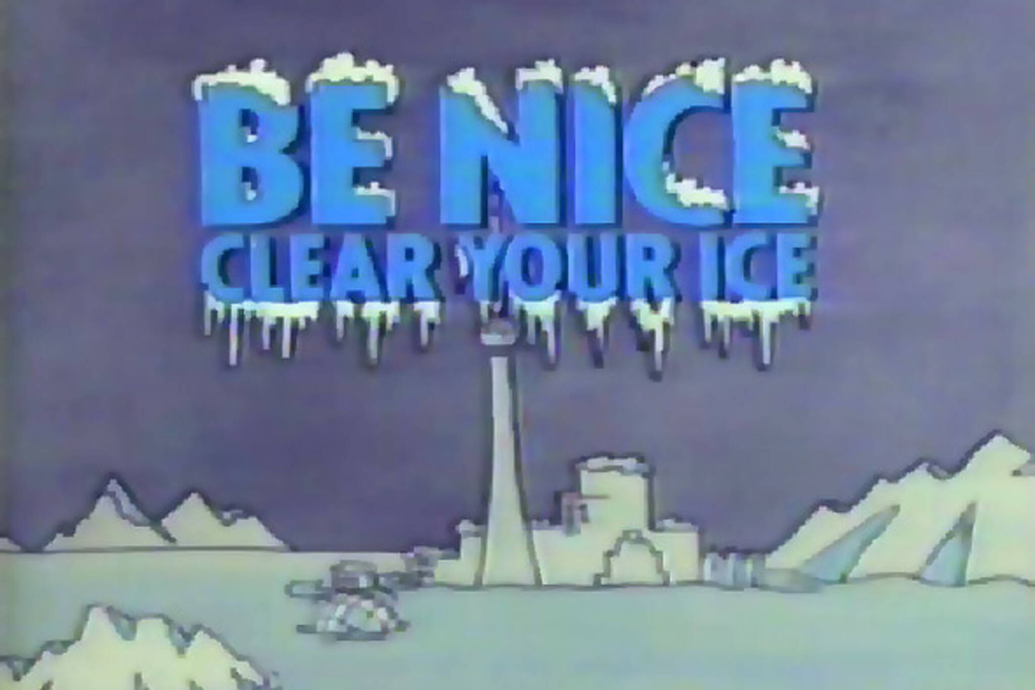Be Nice Clear Your Ice