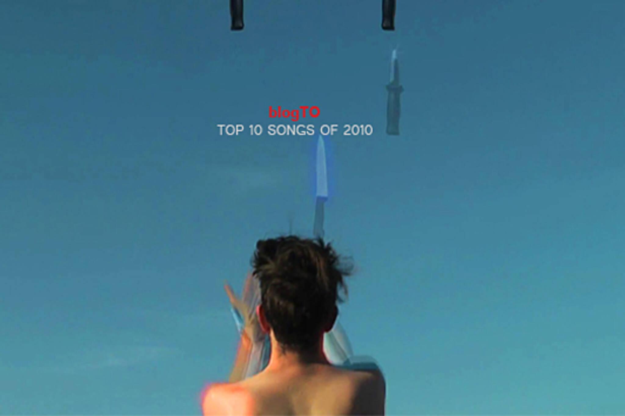 top 10 songs Toronto 2010