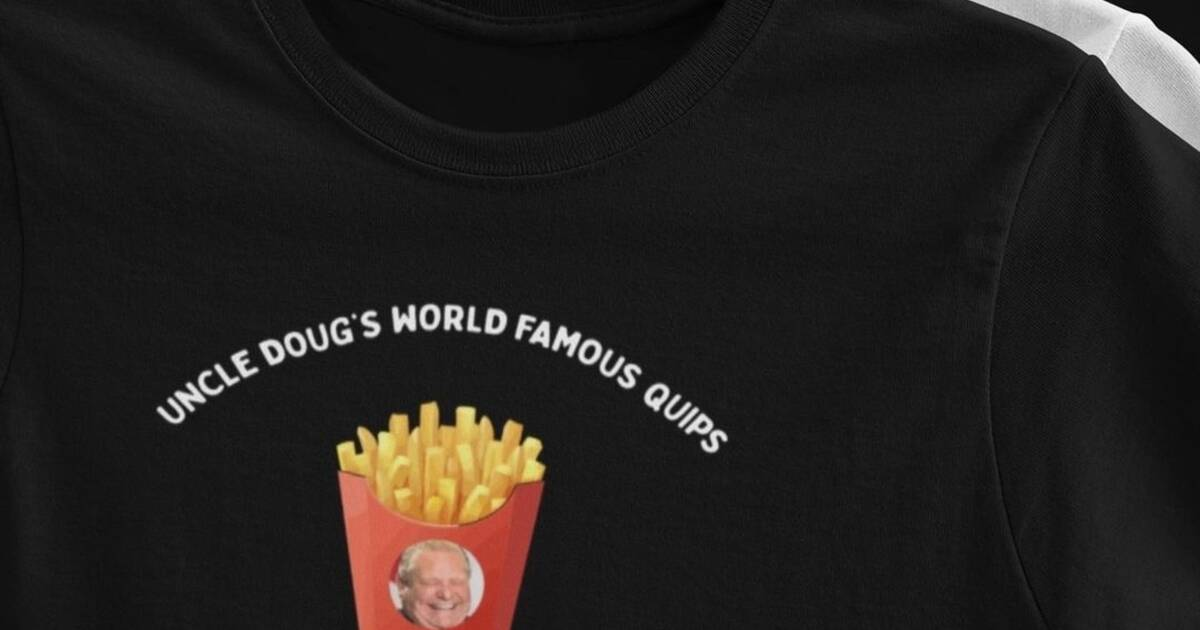 Toronto clothing brand just released a collection inspired by Doug Ford quotes