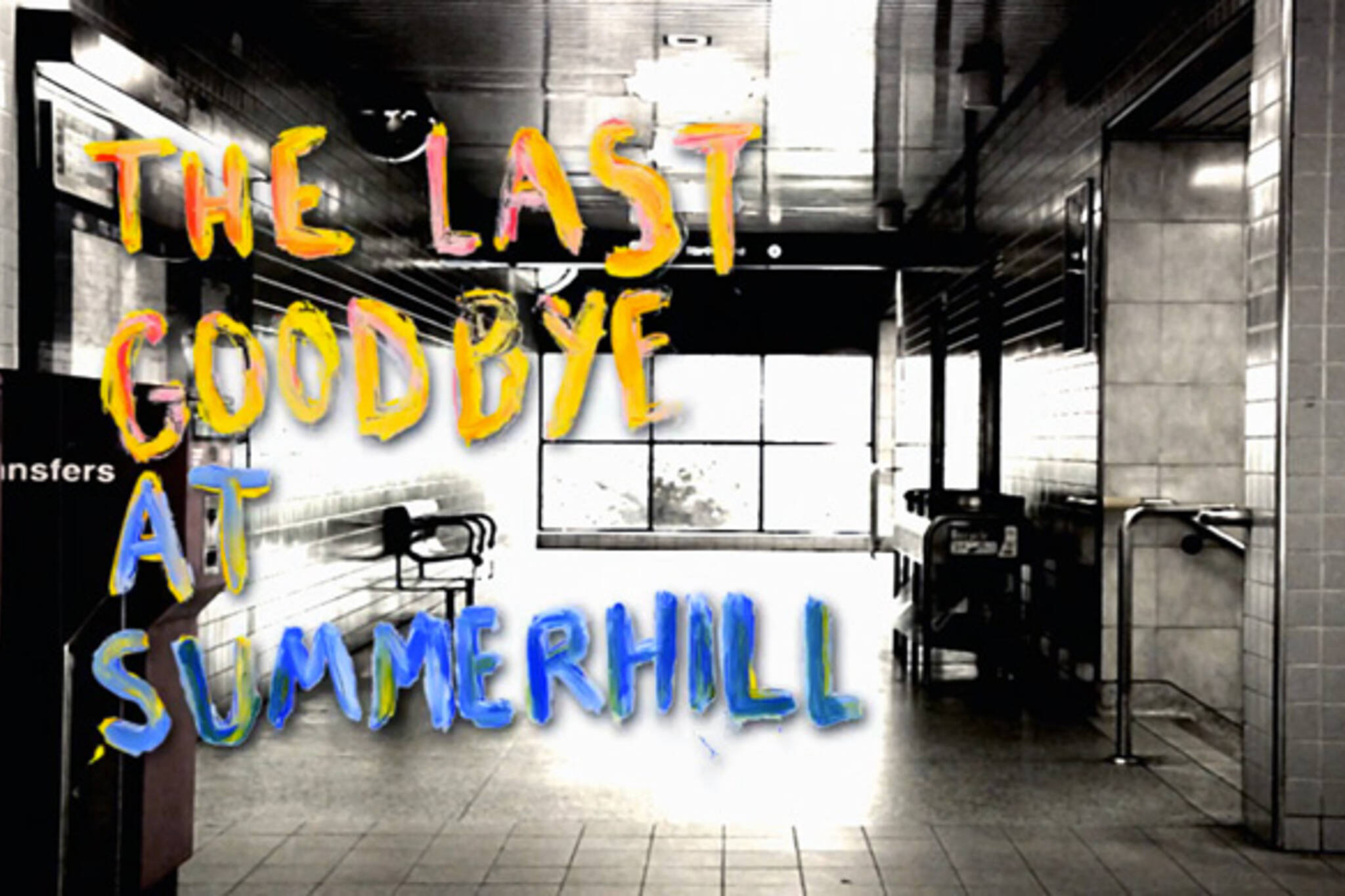Last Good Bye at Summerhill Station