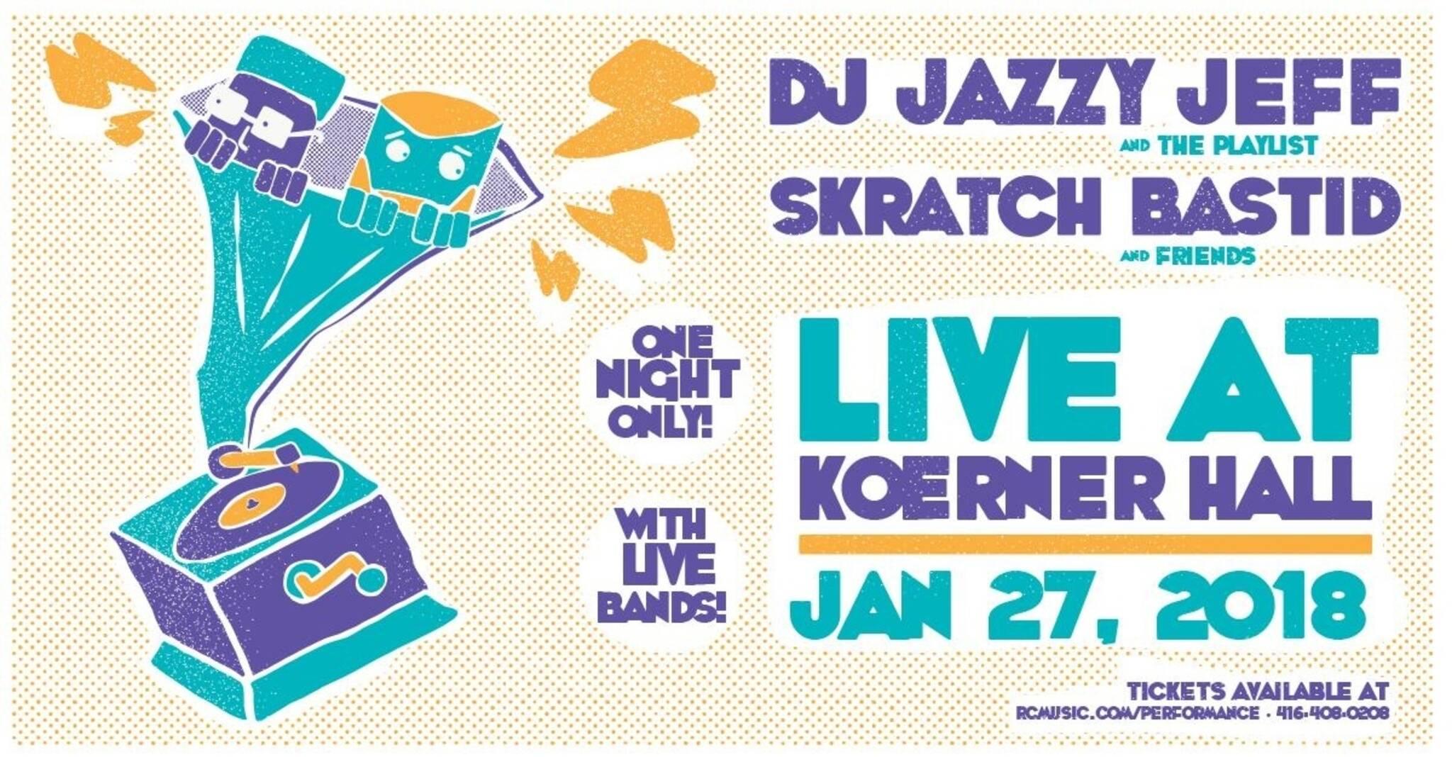 DJ Jazzy Jeff and the Playlist & Skratch Bastid