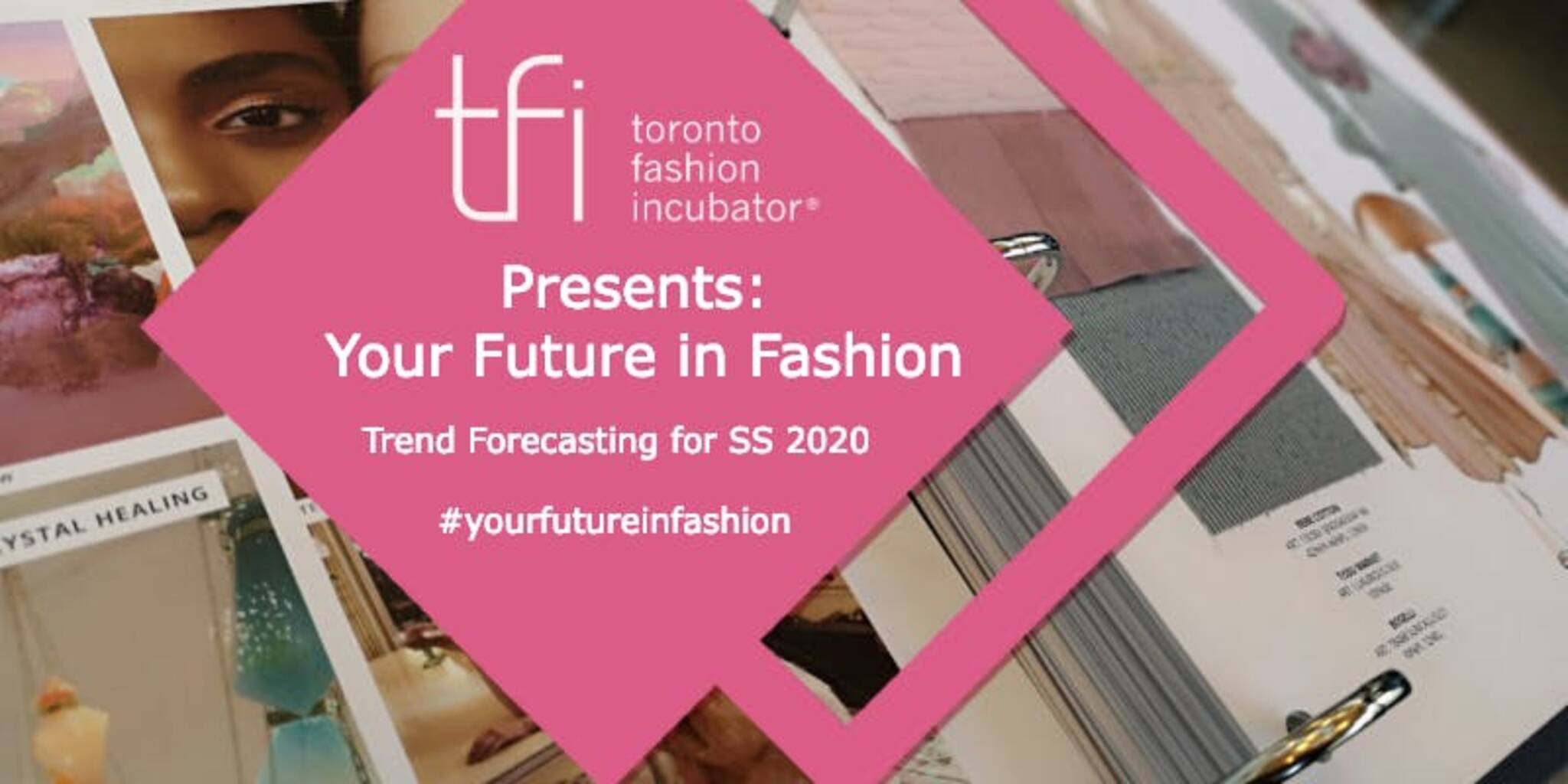 TFI Presents: Your Future in Fashion - Spring/Summer 2020
