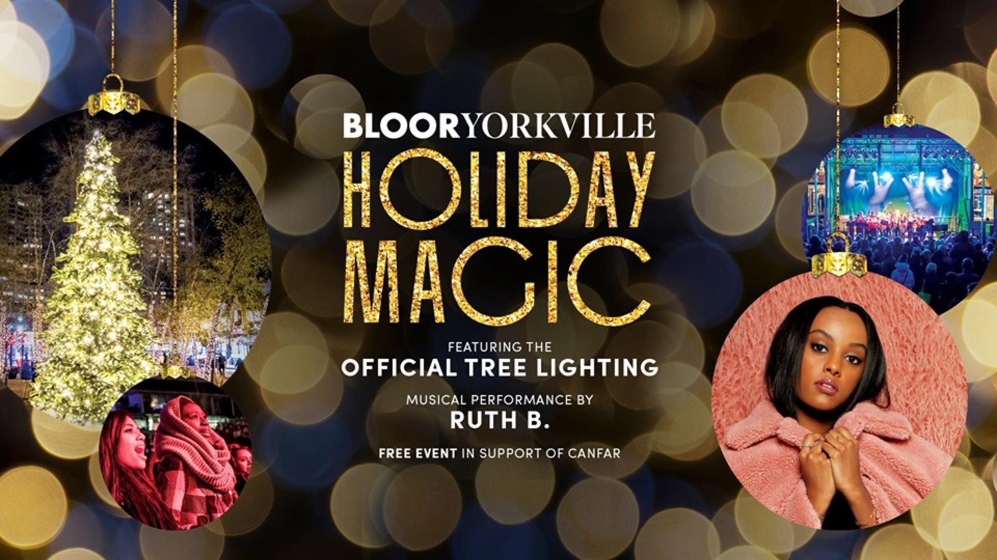 [Toronto] Nov 23rd: Bloor-Yorkville Holiday Magic 2019 - Singer Ruth B. in attendance